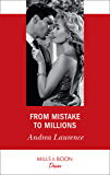 From Mistake To Millions (Mills & Boon Desire) (Switched!, Book 1)