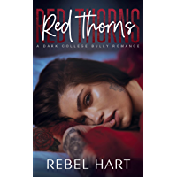 Red Thorns: A College Bully Romance (Red Thorns Crew Book 1) (English Edition)