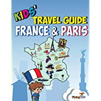 Kids' Travel Guide - France & Paris: The fun way to discover France & Paris - especially for kids (Kids' Travel Guides): 3