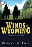Winds of Wyoming (A Kate Neilson Novel Book 1)