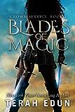 Blades Of Magic (Crown Service Book 1) (English Edition)