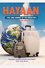 HAYAAN: A long Journey of the Nomad Boy (Somali edition - Memoir) Kindle Edition