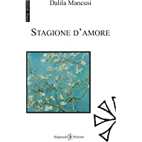 Stagione d'amore (ISHTAR - Poesie)