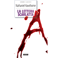 La lettera scarlatta: Ediz. integrale con immagini originali (Grandi classici)