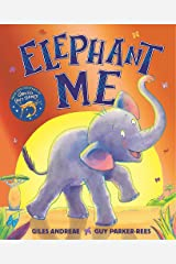 Elephant Me Hardcover