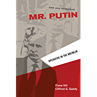 Mr. Putin: Operative in the Kremlin (Geopolitics in the 21st Century)