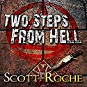 Two Steps From Hell Audiobook by Scott Roche Narrated by Brad Nelms