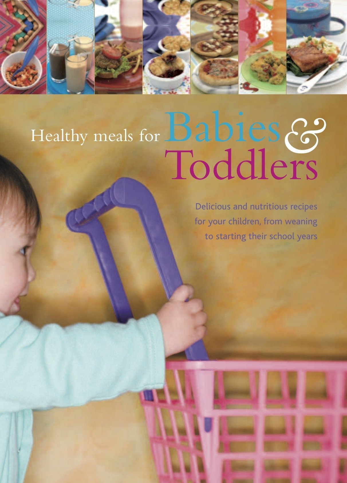 Healthy Meals for Babies & Toddlers (Love Food) ebook