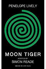 Moon Tiger (Oberon Modern Plays) Kindle Edition