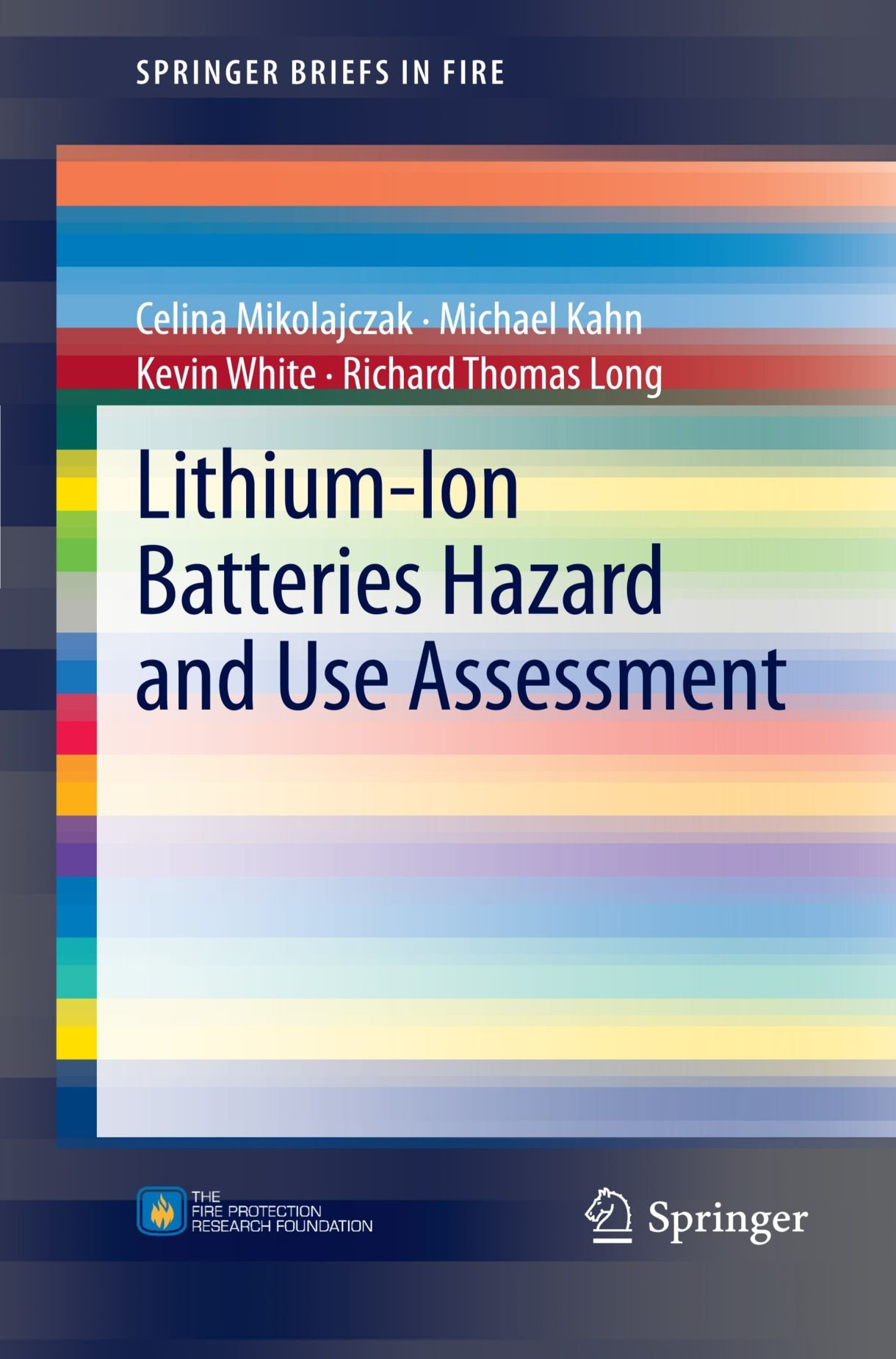 Lithium-Ion Batteries Hazard and Use Assessment (SpringerBriefs in Fire) by Brand: Springer
