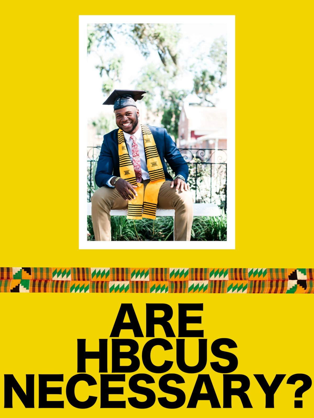 Are HBCUs Necessary? on Amazon Prime Video UK