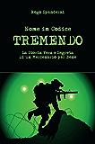 """Nome in Codice """"TREMENDO"""" La storia vera e segreta di un mercenario per bene."""