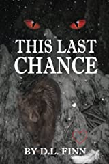 This Last Chance Kindle Edition