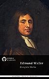 Delphi Complete Works of Edmund Waller (Illustrated) (Delphi Poets Series Book 83)