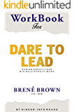 Workbook for dare to lead: Dare to Lead: Tough Conversations. Whole Hearts by Brene Brown