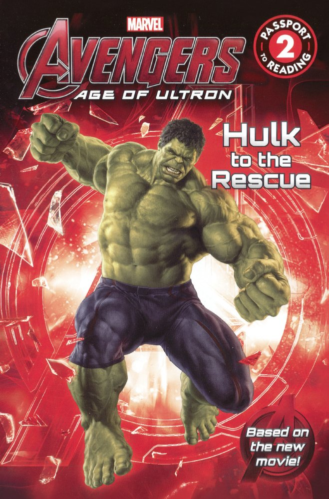 Avengers: Age Of Ultron: Hulk To The Rescue (Turtleback School & Library Binding Edition) (Avengers: Age of Ultron - Passport to Reading Level 2)