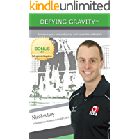 Defying Gravity: Improve your vertical jump and more
