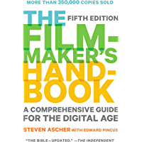 The Filmmaker's Handbook: A Comprehensive Guide for the Digital Age: Fifth Edition book cover