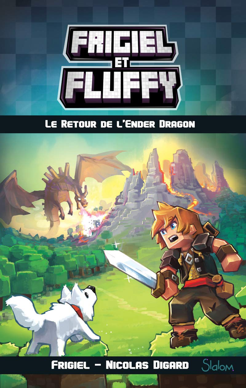 Frigiel Et Fluffy Tome 1 Le Retour De L Ender Dragon