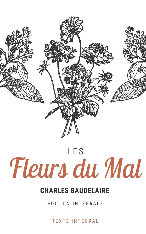 Les Fleurs Du Mal Texte Intégral Amazones Charles
