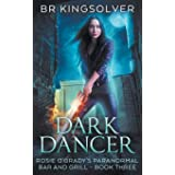 Dark Dancer: Book 3 of Rosie O'Grady's Paranormal Bar and Grill