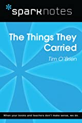 The Things They Carried (SparkNotes Literature Guide) (SparkNotes Literature Guide Series) Kindle Edition
