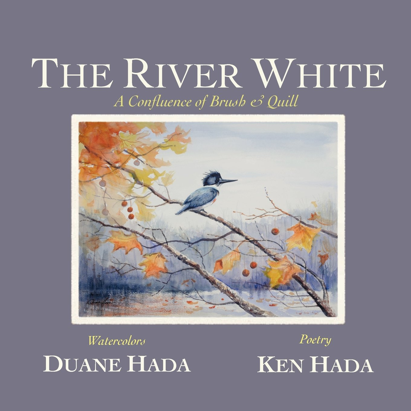 The River White: A Confluence of Brush & Quill pdf epub