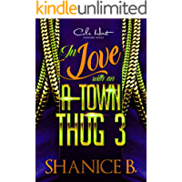 In Love With An A-Town Thug 3: The Finale: An African American Romance Novel