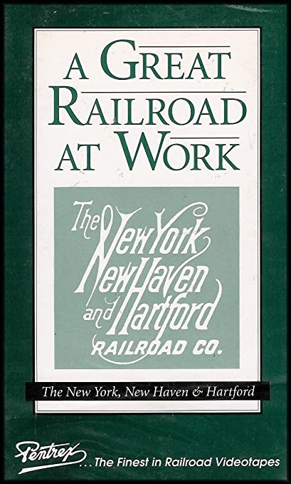 The Hartford At Work >> Amazon Com A Great Railroad At Work The New York New