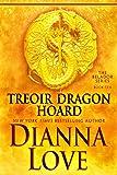 Treoir Dragon Hoard: Belador book 10 (Beladors) (Volume 10)