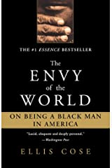 The Envy of the World: On Being a Black Man in America Kindle Edition