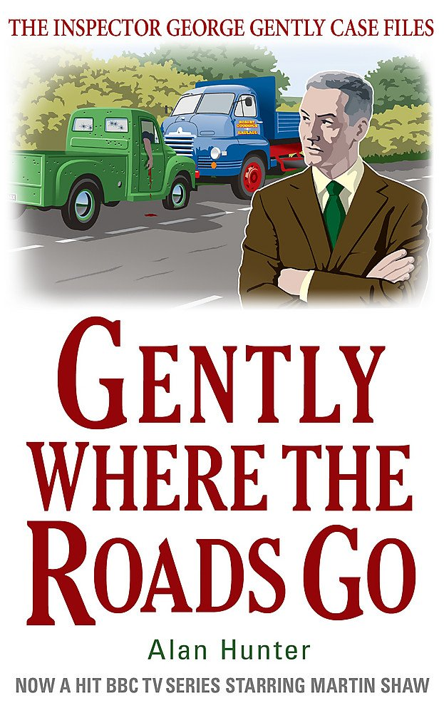 Download Gently Where The Roads Go (Inspector George Gently Case Files) pdf epub