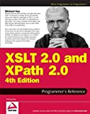 XSLT 2. 0 and XPath 2. 0 Programmer's Reference, Michael Kay, 0470192747