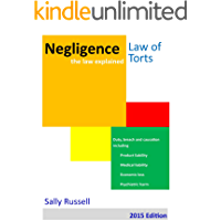Negligence the law explained: Duty breach and causation for physical harm, economic loss and psychiatric harm