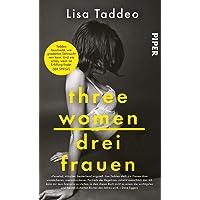 Three Women – Drei Frauen: Der #1 New York Times Bestseller