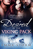 Desired by the Viking Pack: Part Three: BBW Shifter Werewolf Menage Romance (Peace River Warriors Book 3) (English Edition)