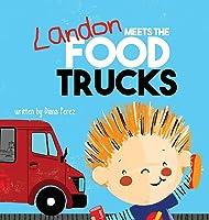 Landon Meets The Food Trucks (Landon Books)