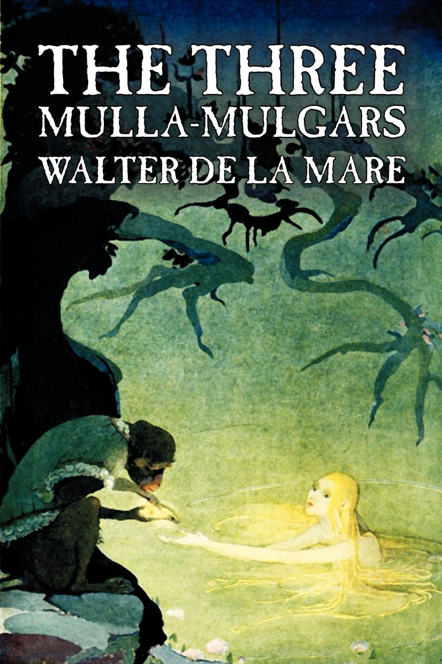 Download The Three Mulla-mulgars by Walter de la Mare, Fiction, Classics pdf epub