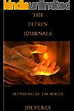The Elfkin Journals: Blending Of The Races