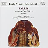 Tallis: Mass for Four Voices; Motets /Oxford Camerata · Summerly
