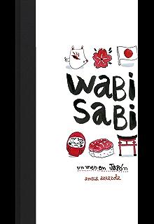 Wabi sabi: Un mes en Japón