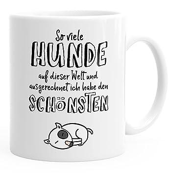 MoonWorks Kaffee-Tasse Spruch Hund so viele Hunde auf Dieser Welt ...