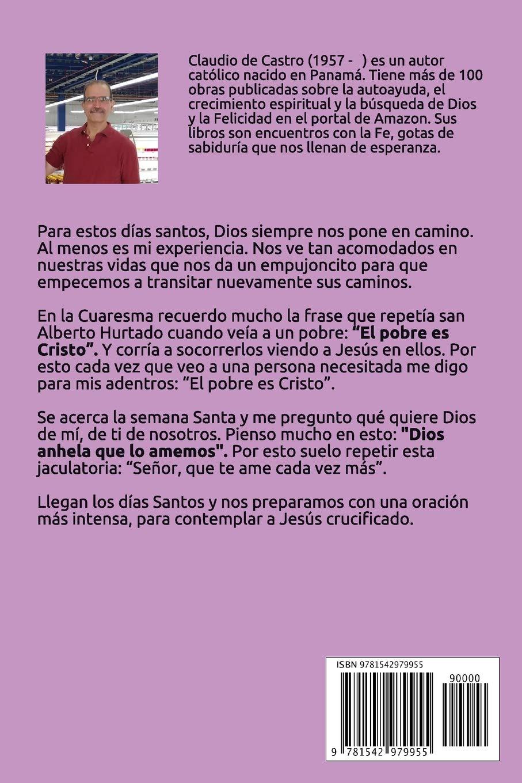 Buy Cuaresma 40 Días De Reflexión Buscando Sentido A Mi