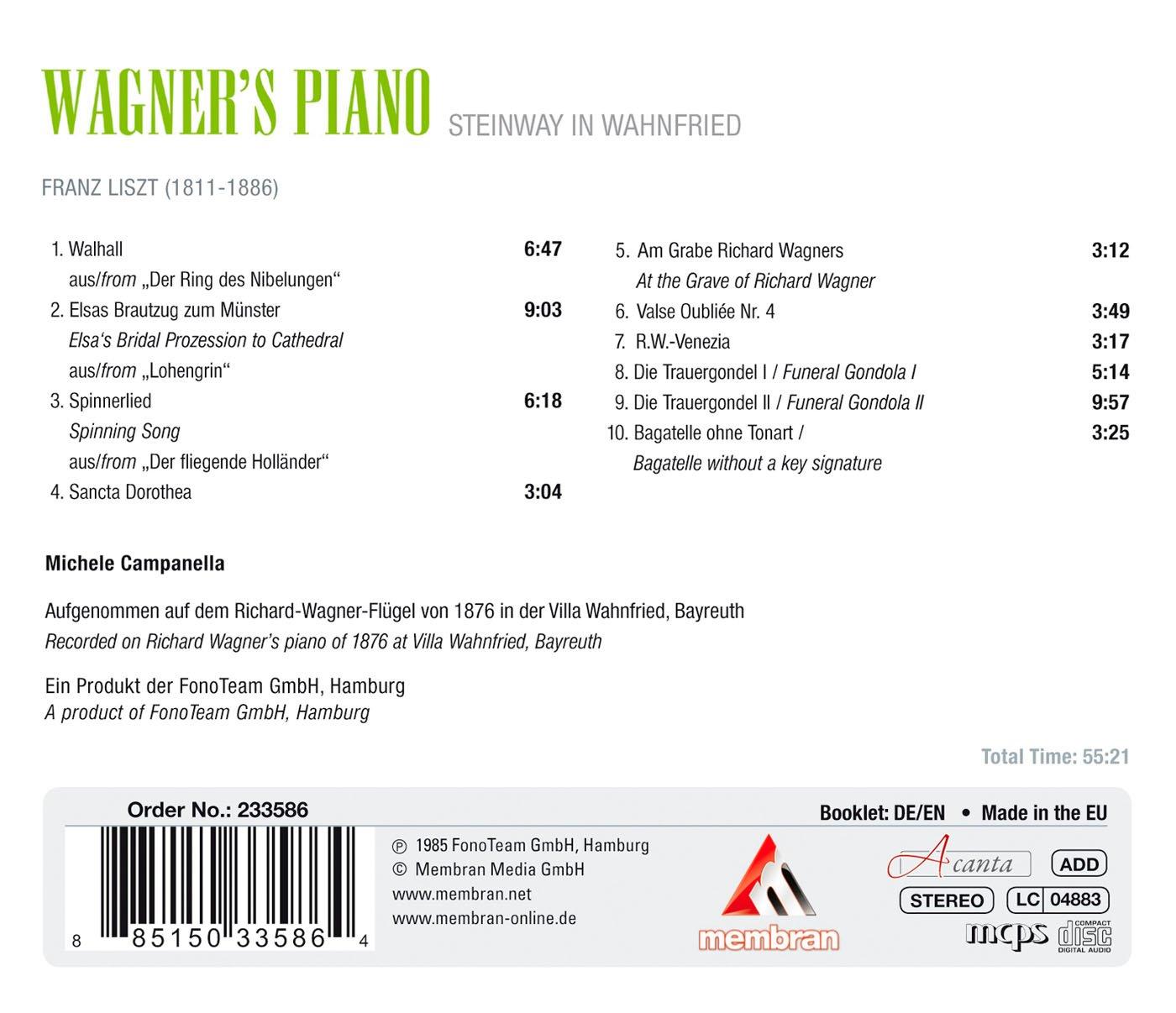 Wagners Piano-Piano Music of Franz Liszt: Michele Campanella ...