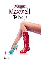 Te lo dije (Spanish Edition) Kindle Edition