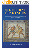 The Return of Spartacus: A Judge Marcus Flavius Severus Mystery in Ancient Rome