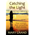 Catching the Light: Four women, four compelling short stories