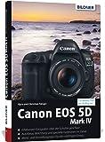 Canon EOS 5DMark IV - Für bessere Fotos von Anfang an