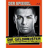 DER SPIEGEL 49/2016: Die Geldmeister