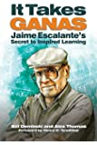 It Takes Ganas: Jaime Escalante's Secret to Inspired Learning